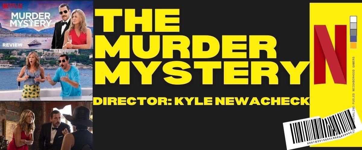 Netflix-The murder mystery